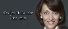 A Tribute To Evelyn H. Lauder  (1936 - 2011)