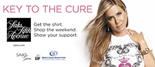 Key To The Cure 2013: Get The Shirt. Shop The Weekend. Show Your Support.